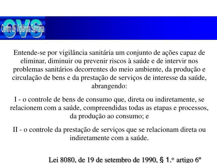 Lei 8080 de 19 de setembro de 1990 1 o artigo 6