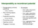 interoperability as recombinant potential