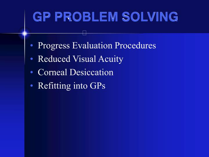 GP PROBLEM SOLVING