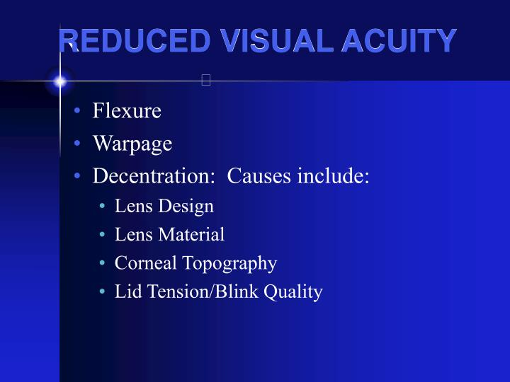 REDUCED VISUAL ACUITY