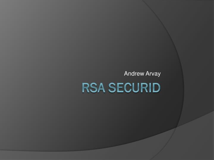 PPT - RSA SecurID PowerPoint Presentation - ID:6667020