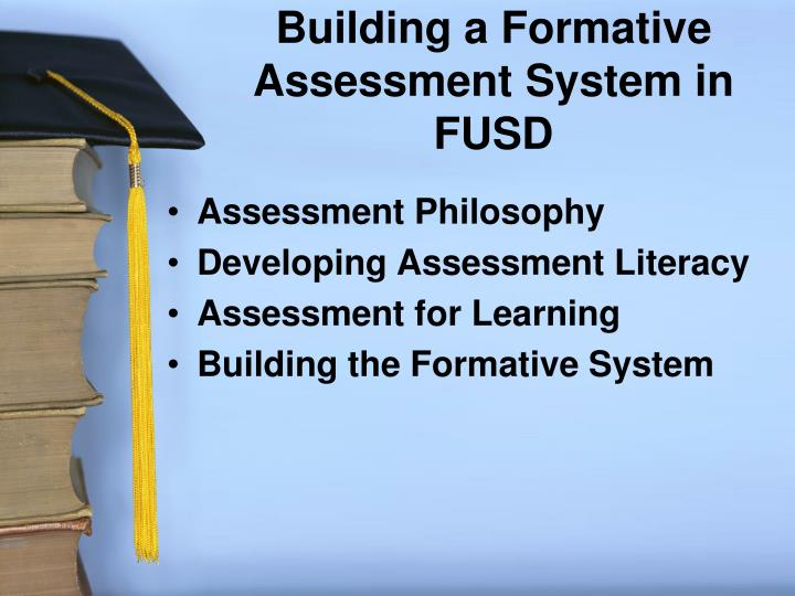 Building a Formative Assessment System in FUSD