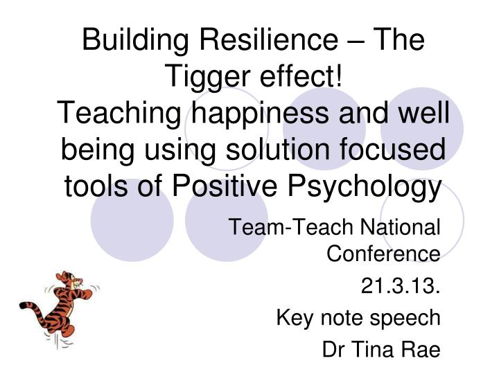 Building Resilience – The Tigger effect!