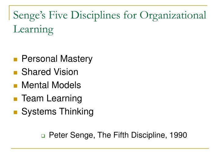 Senge's Five Disciplines for Organizational Learning