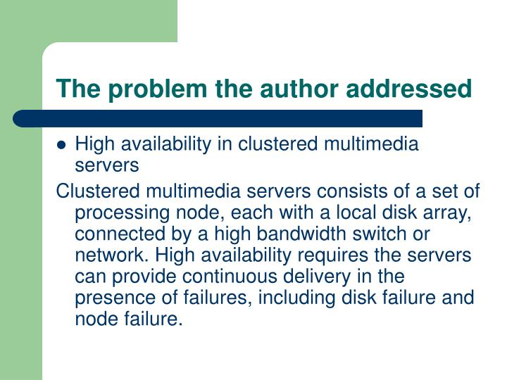The problem the author addressed