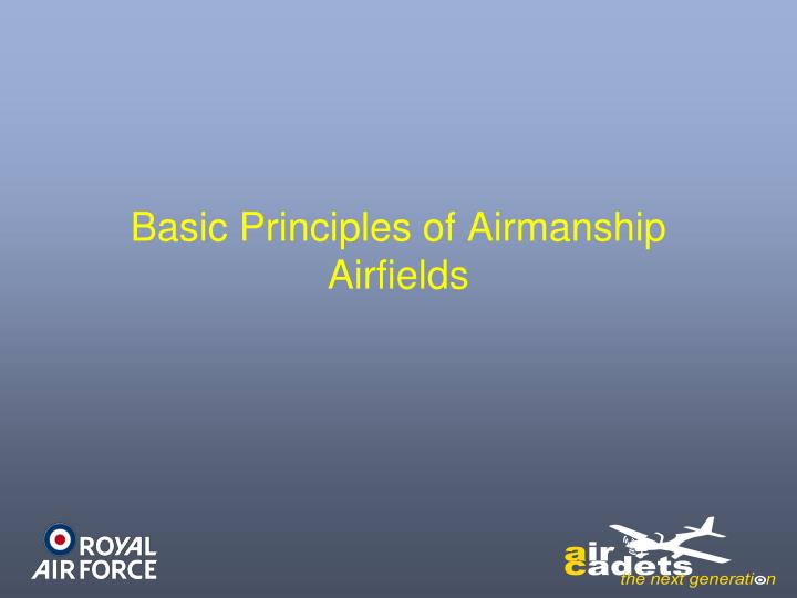 basic principles of airmanship airfields n.
