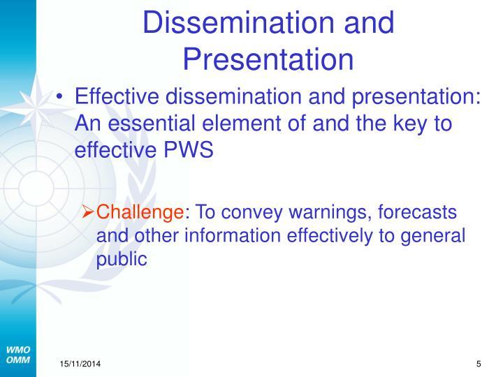 Dissemination and Presentation