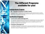 the different programs available for you