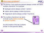 how many protons