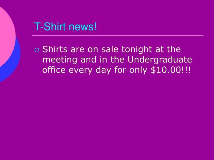 T-Shirt news!