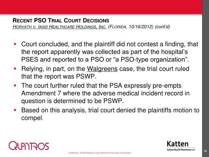 Recent PSO Trial Court Decisions