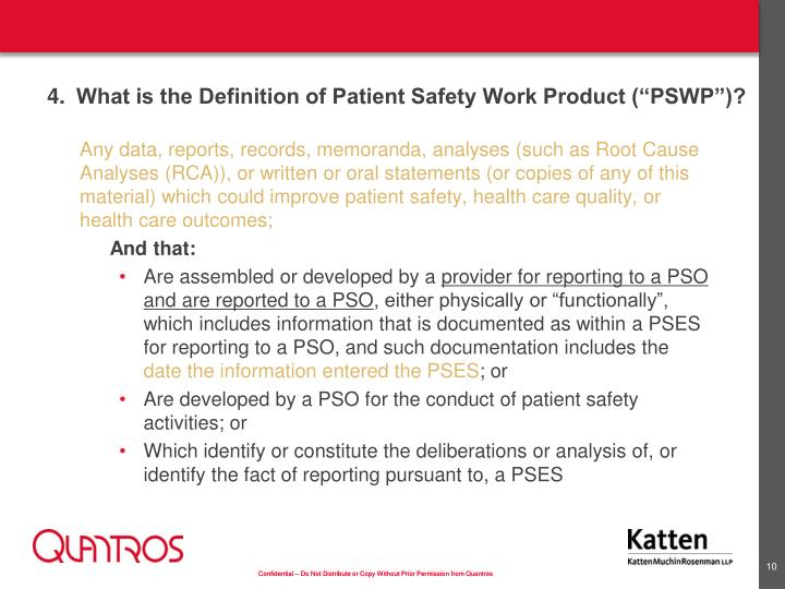 """4.What is the Definition of Patient Safety Work Product (""""PSWP"""")?"""