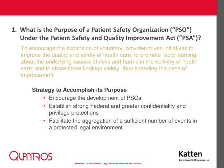 To encourage the expansion of voluntary, provider-driven initiatives to improve the quality and safe...