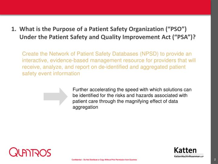 Create the Network of Patient Safety Databases (NPSD) to provide an interactive, evidence-based mana...