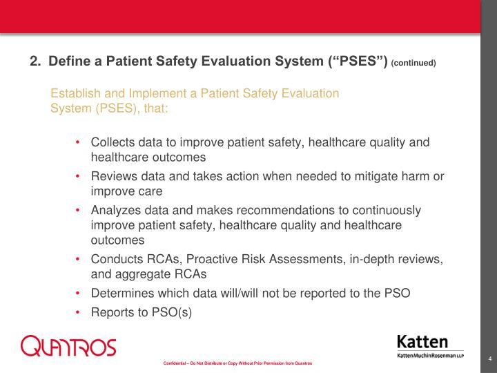 "2.Define a Patient Safety Evaluation System (""PSES"")"