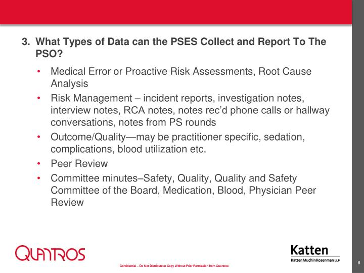 3.What Types of Data can the PSES Collect and Report To The PSO?
