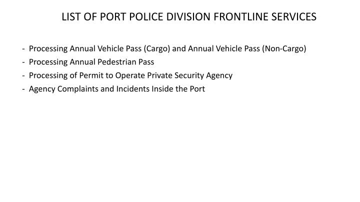 LIST OF PORT POLICE DIVISION FRONTLINE SERVICES