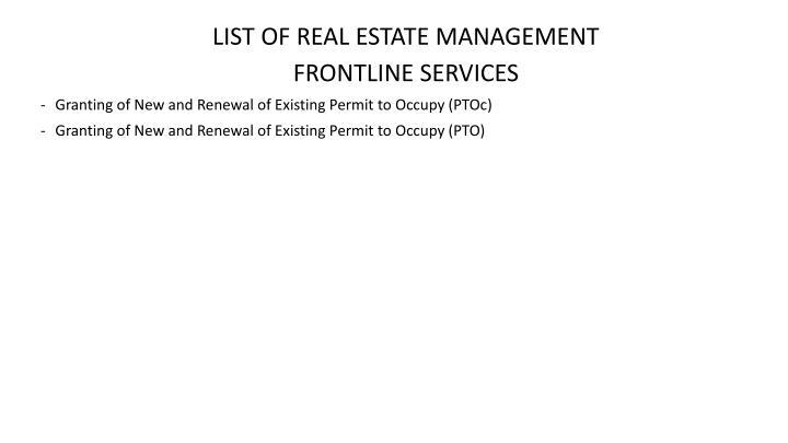 LIST OF REAL ESTATE MANAGEMENT