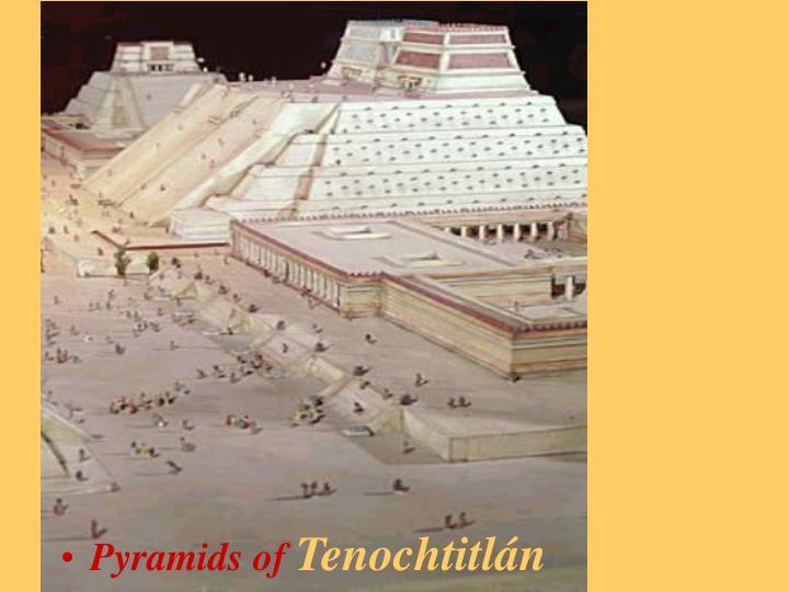 Pyramids of
