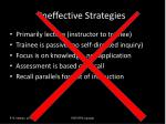 ineffective strategies