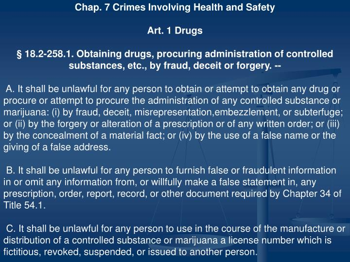 Chap. 7 Crimes Involving Health and Safety