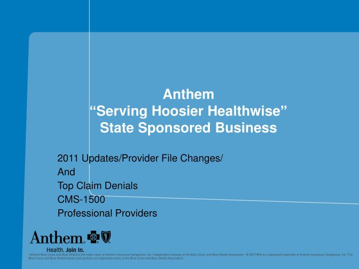 anthem serving hoosier healthwise state sponsored business