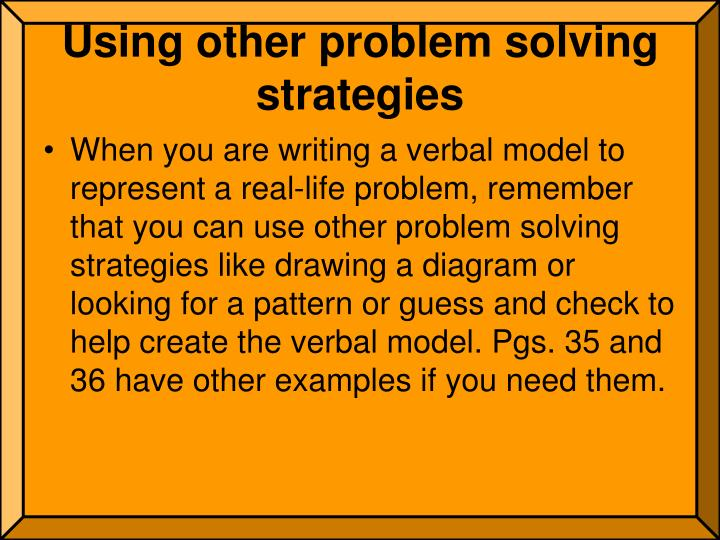 Using other problem solving strategies