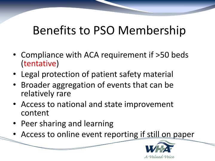 Benefits to PSO Membership