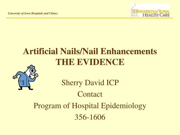 artificial nails nail enhancements the evidence n.