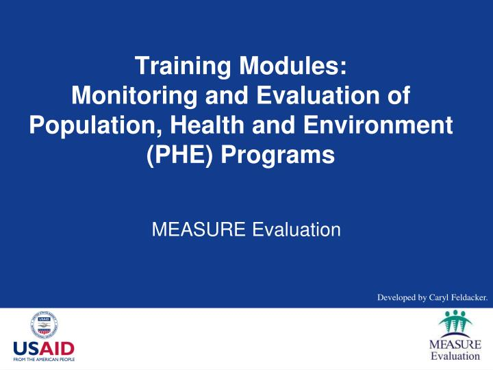 training modules monitoring and evaluation of population health and environment phe programs n.