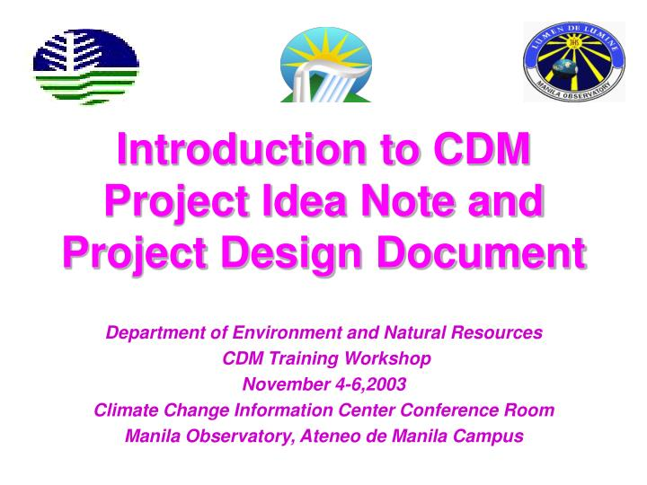 introduction to cdm project idea note and project design document n.