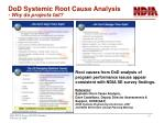 dod systemic root cause analysis why do projects fail