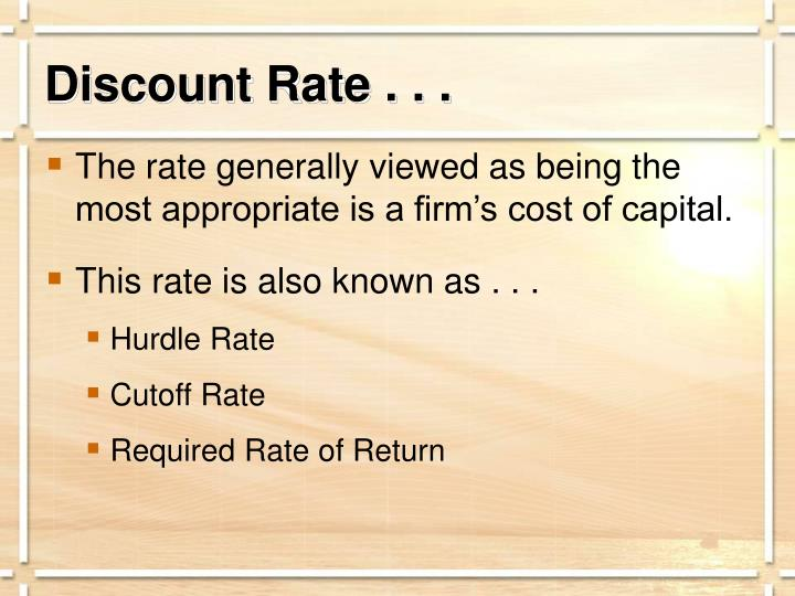 Discount Rate . . .