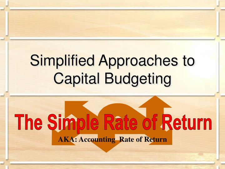 Simplified Approaches to Capital Budgeting