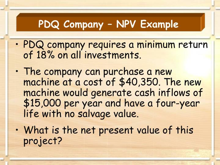 PDQ Company – NPV Example