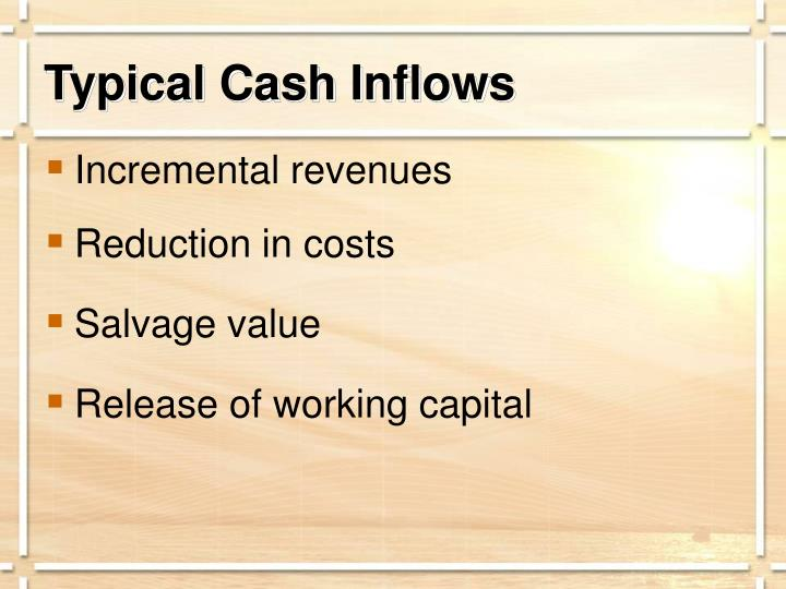 Typical Cash Inflows