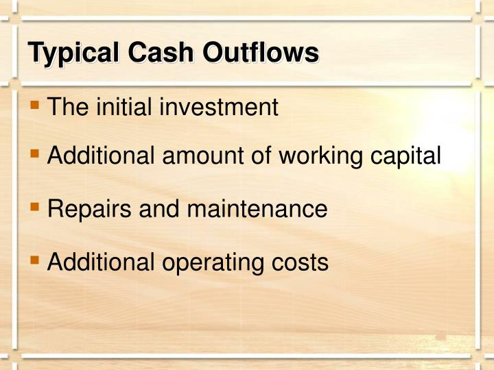 Typical Cash Outflows