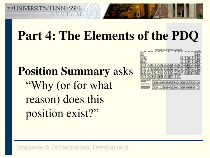Part 4: The Elements of the