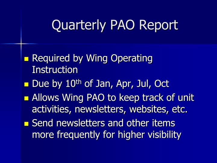 Quarterly PAO Report