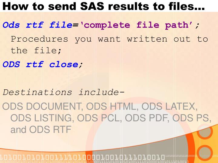 How to send SAS results to files…