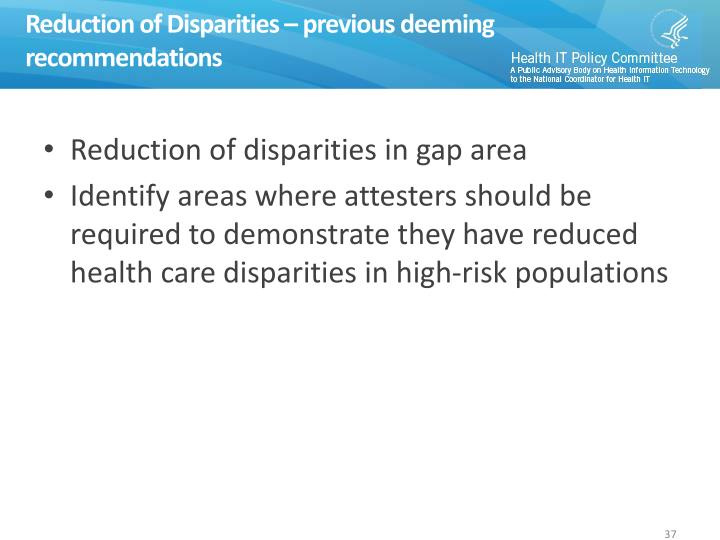 Reduction of Disparities – previous deeming recommendations