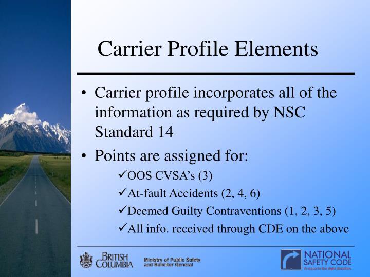 Carrier Profile Elements