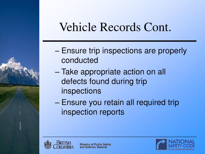 Vehicle Records Cont.