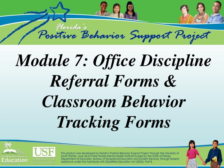 PPT Module 7 Office Discipline Referral Forms Classroom
