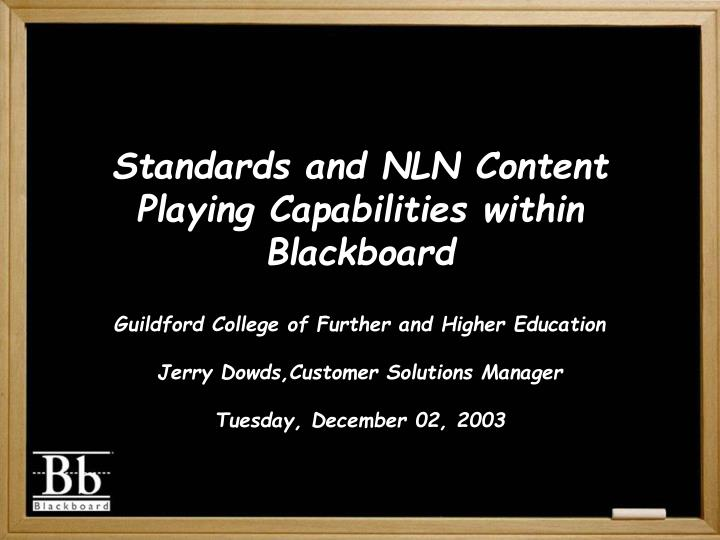 Standards and NLN Content Playing Capabilities within Blackboard
