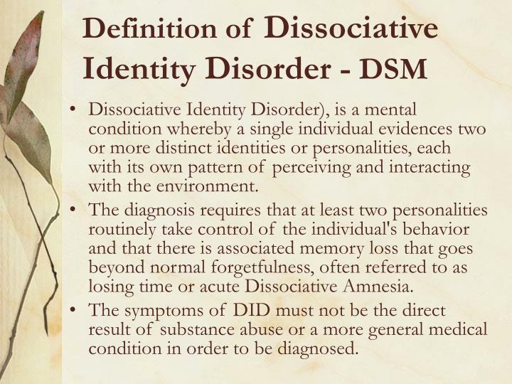 Definition of dissociative identity disorder dsm