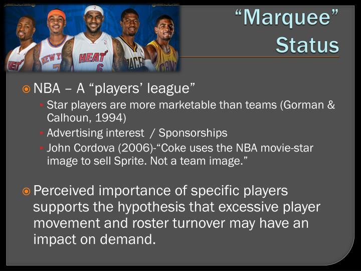 """Marquee"" Status"