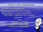 know your residents