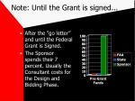 note until the grant is signed