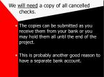 we will need a copy of all cancelled checks